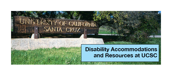 Disability Accommodations and Resources at UCSC